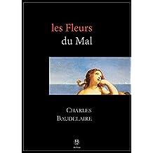 Les Fleurs du Mal: 3e édition (3raisons) (French Edition)
