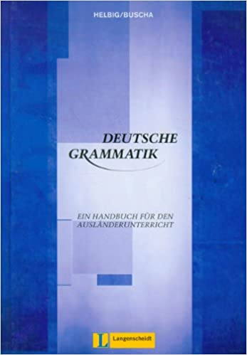 Deutsche Grammatik: Ein Handbuch für den Ausländerunterricht Obras ...