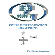 Cours de technique avion (Cours de pilotage avion t. 3) (French Edition)
