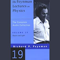 The Feynman Lectures on Physics: Volume 19, Masers and Light