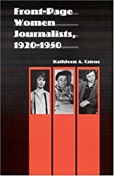 Front-Page Women Journalists, 1920-1950 (Women in the West)