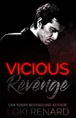 My naughty Kitty wants to turn her claws on me - but she should know better than to play the master at his own game.                                  Vicious Revenge is the fast-paced, action packed, hotter than ever conclusio...