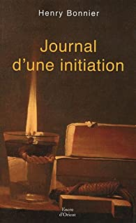 Journal d'une initiation par Henry Bonnier