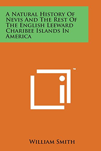 - A Natural History of Nevis and the Rest of the English Leeward Charibee Islands in America