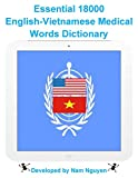 Essential 18000 English-Vietnamese Medical Words Dictionary