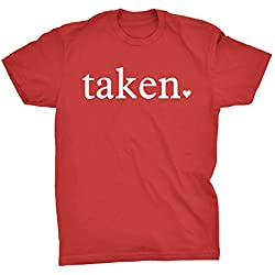 Taken - Funny Valentines Day Gift - T-shirt - Red