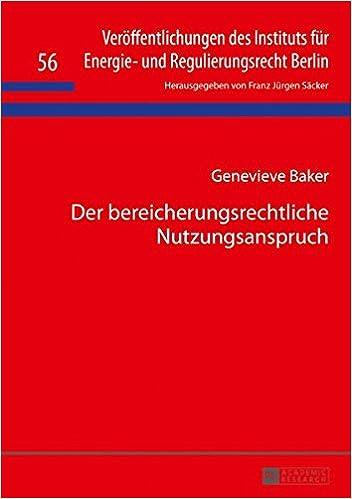 PDF Gratis Der Bereicherungsrechtliche Nutzungsanspruch