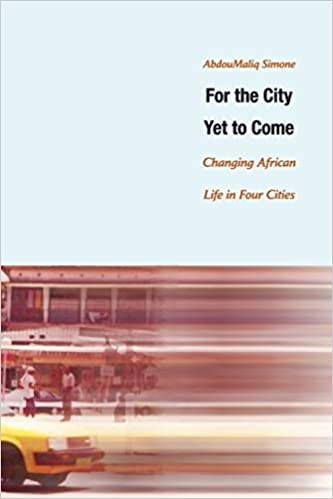 """link to Simone, A. M. """"'Remaking African Cities.'"""