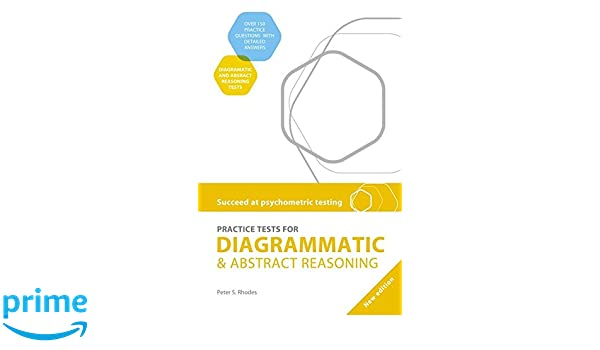 Succeed at psychometric testing practice tests for diagrammatic and succeed at psychometric testing practice tests for diagrammatic and abstract reasoning second edition peter s rhodes 9780340972281 amazon books ccuart Gallery