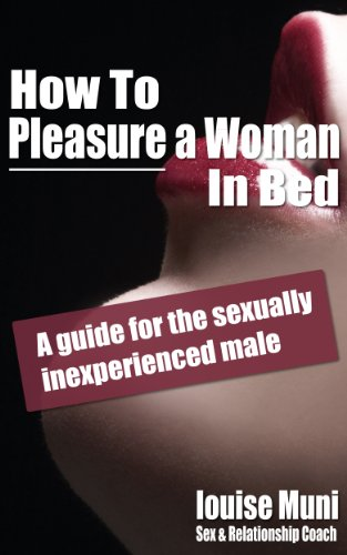 Tips for sexually inexperienced