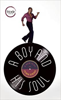 A Boy and His Soul (Oberon Modern Plays) by Colman Domingo (2013-09-04)