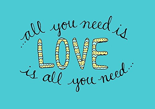 All You Need is Love 9x12 Inch Print Song Lyric Wall Art Teal and Yellow Home Decor