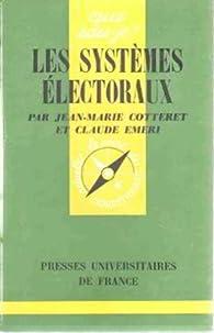 Les systèmes électoraux par Jean-Marie Cotteret