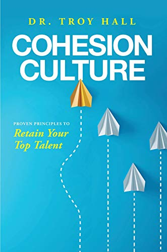 Cohesion Culture by Dr. Troy Hall ebook deal