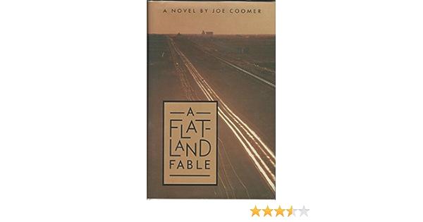 A Flatland Fable Coomer Joe 9780877190448 Amazon Com Books