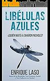 LIBÉLULAS AZULES (Ethan Bush nº 3) (Spanish Edition)