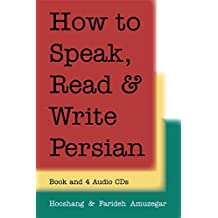 How to Speak, Read & Write Persian [With 4 CDs]
