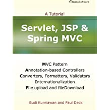 Servlet, JSP and Spring MVC: A Tutorial