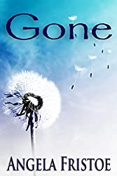 Gone: A Short Story