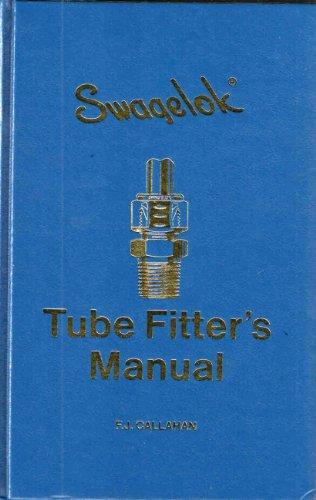 Swagelok Tube Fitter's Manual (Swagelok Tube)