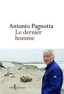 Le dernier homme de Fukushima, Pagnotta, Antonio