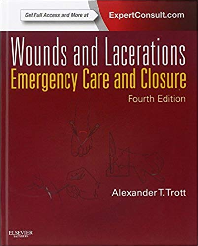 [0323074189] [9780323074186] Wounds and Lacerations: Emergency Care and Closure (Expert Consult - Online and Print) 4th Edition-Hardcover