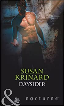 Daysider (Nightsiders, Book 1) (Mills and Boon Nocturne)
