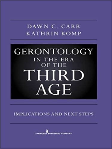 Book Gerontology in the Era of the Third Age: New Challenges and Opportunities
