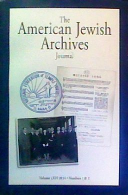 The American Jewish Archives Journal (Volume LXVI, Number 1-2)