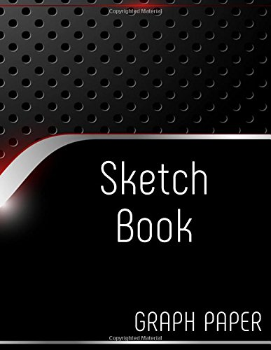 Sketch Book Graph Paper: Graph Paper Notebook, 8.5 x 11, 120 Grid Lined Pages (1/4 Inch Squares)