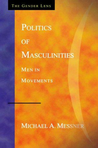 Politics of Masculinities: Men in Movements (Gender Lens)