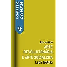 Arte revolucionária e arte socialista: Um ensaio