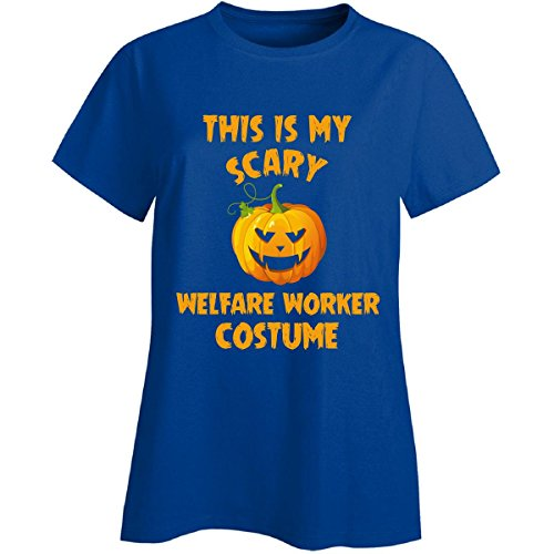Welfare Mom Costume (This Is My Scary Welfare Worker Costume Halloween Gift - Ladies T-shirt)