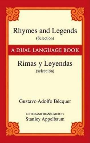 Rhymes and Legends (Selection)/Rimas y Leyendas (selección): A Dual-Language Book (Dover Dual Language Spanish)
