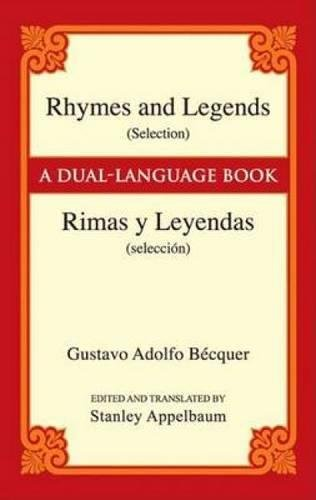 Rhymes and Legends (Selection)/Rimas y Leyendas (seleccion): A Dual-Language Book (Dover Dual Language Spanish) [Gustavo Adolfo Becquer] (Tapa Blanda)