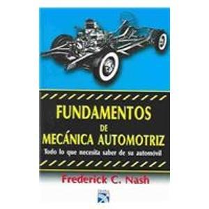 Descargar Libro Fundamentos De Mecanica Automotriz Frederick C. Nash
