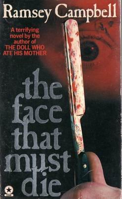 Face That Must Die, The
