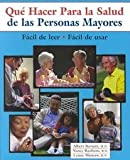 img - for Que Hacer Para La Salud De Las Personas Mayores (Spanish Edition) book / textbook / text book
