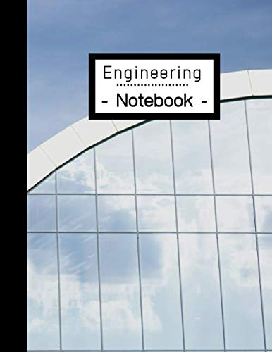 Engineering Notebook: Engineer Lab Graph Paper - Quad Ruled for Laboratory Work: 100 Pages | Notebook for Students | Building