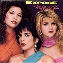What You Don't Know by Expose (1989-05-25)