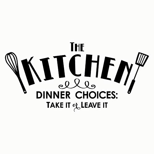 """The Kitchen - dinner choices: take it or leave it vinyl lettering wall decal sticker (12.5""""H x 25""""L, Black)"""