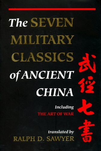 Download By Ralph D. Sawyer - The Seven Military Classics Of Ancient China (First Trade Paper Edition) (10.7.2007) PDF