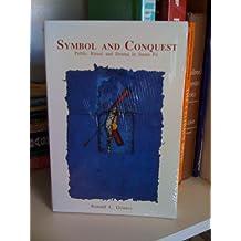 Symbol and Conquest: Public Ritual and Drama in Santa Fe