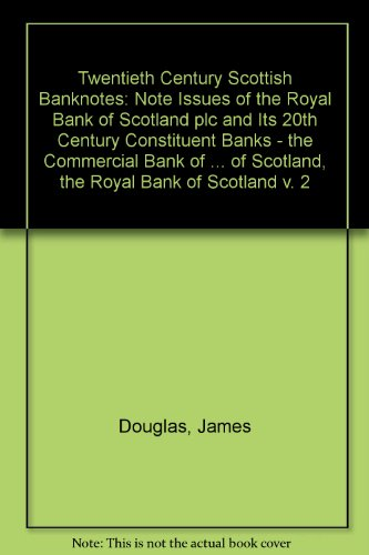 twentieth-century-scottish-banknotes-note-issues-of-the-royal-bank-of-scotland-plc-and-its-20th-cent