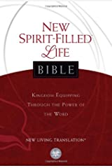 NLT, New Spirit-Filled Life Bible, Hardcover: Kingdom Equipping Through the Power of the Word (Signature) Hardcover