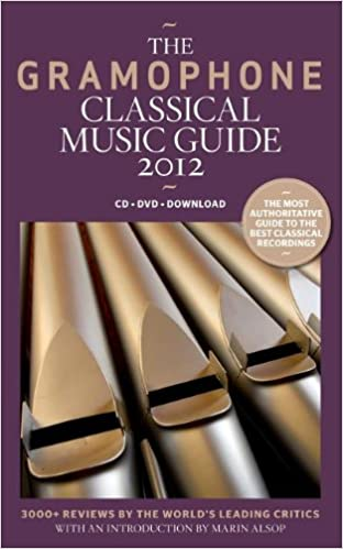 The Gramophone Classical Music Guide 2012: James Jolly