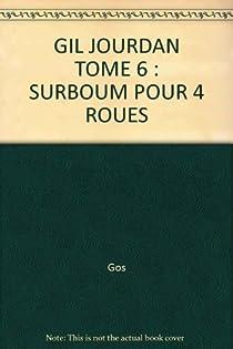 Gil Jourdan, tome 6 : Surboum pour 4 roues par Tillieux