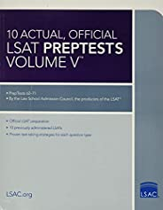 10 Actual, Official LSAT PrepTests Volume V: (PrepTests 62–71) (Lsat Series)