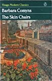 The Skin Chairs, Barbara Comyns, 0140161384