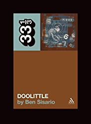 "The ""Pixies"" ""Doolittle"" (33 1/3)"